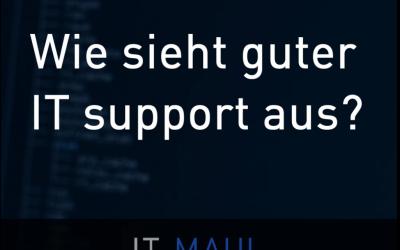 Wie sieht guter Support aus?